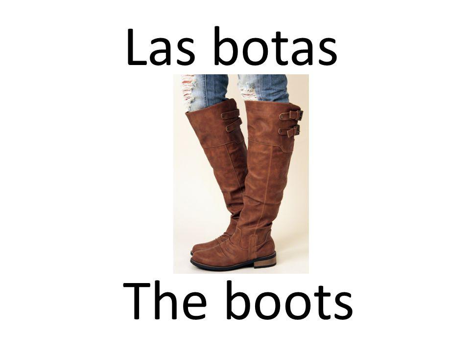 Las botas The boots