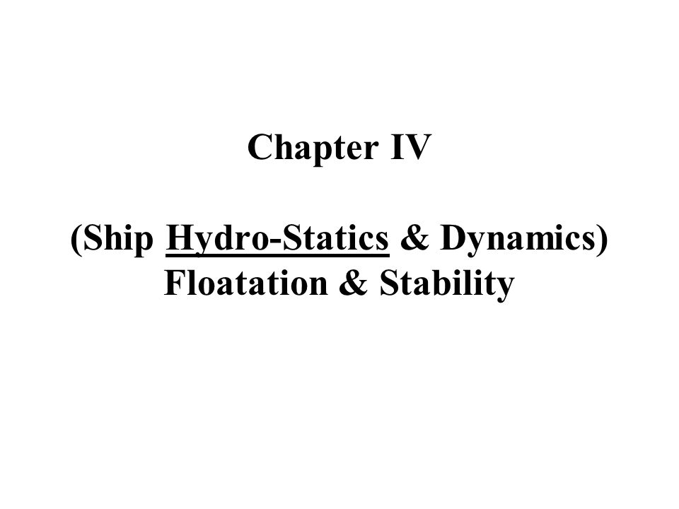 4.1 Important Hydro-Static Curves or Relations (see Fig.
