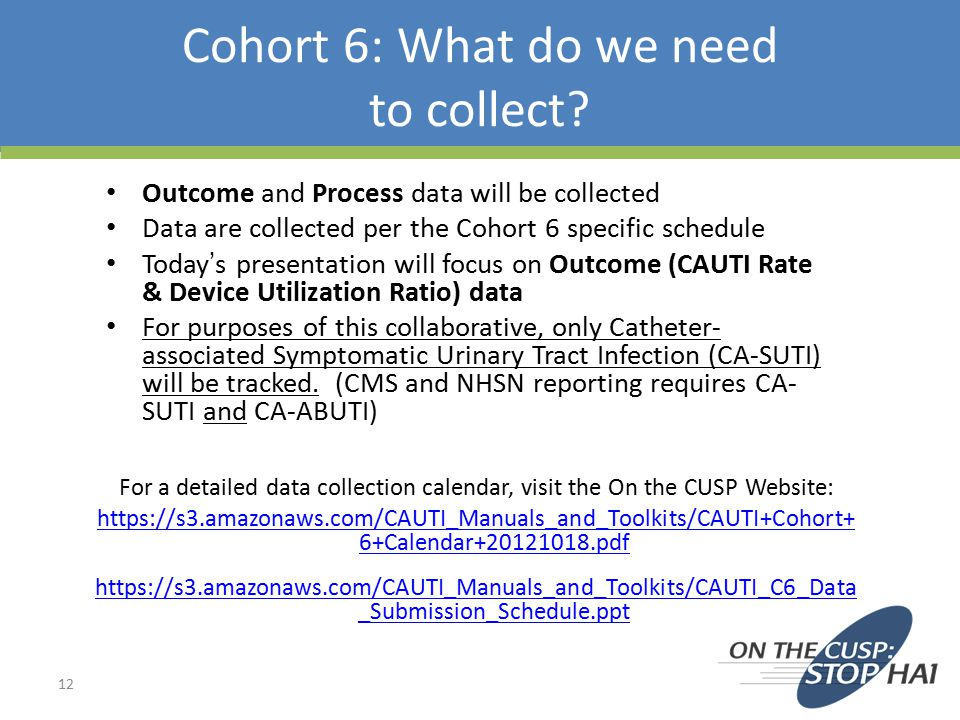 Cohort 6: What do we need to collect.