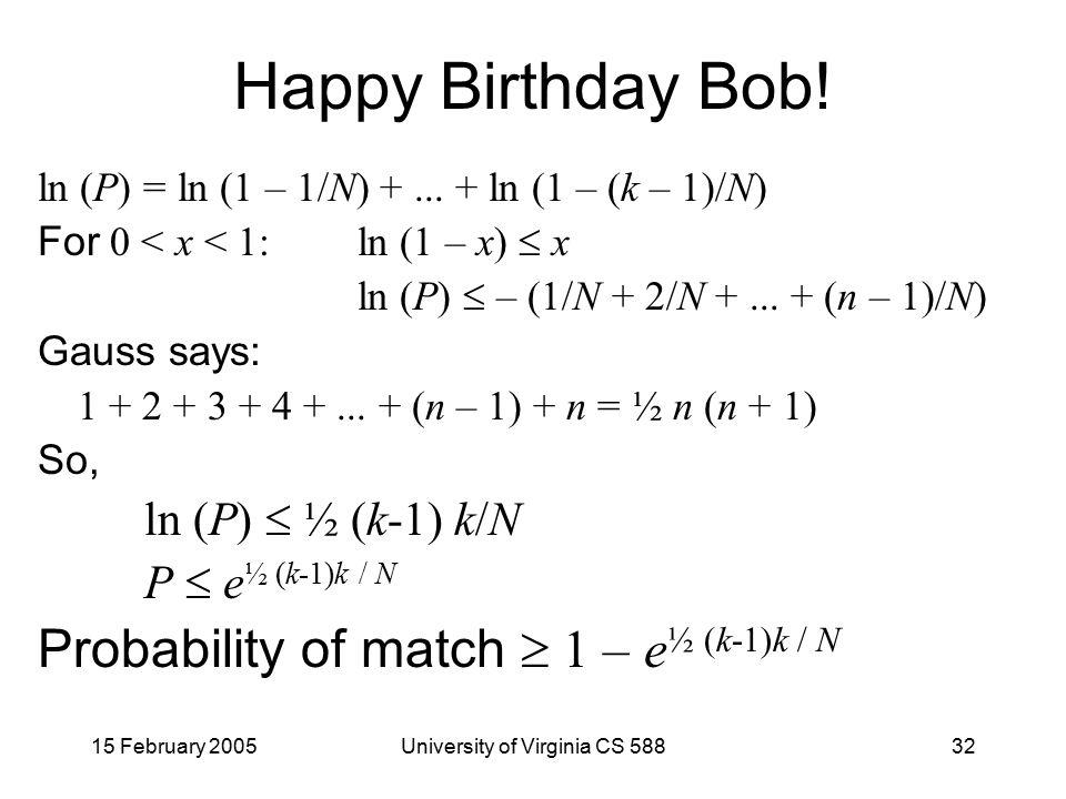 15 February 2005University of Virginia CS 58832 Happy Birthday Bob.