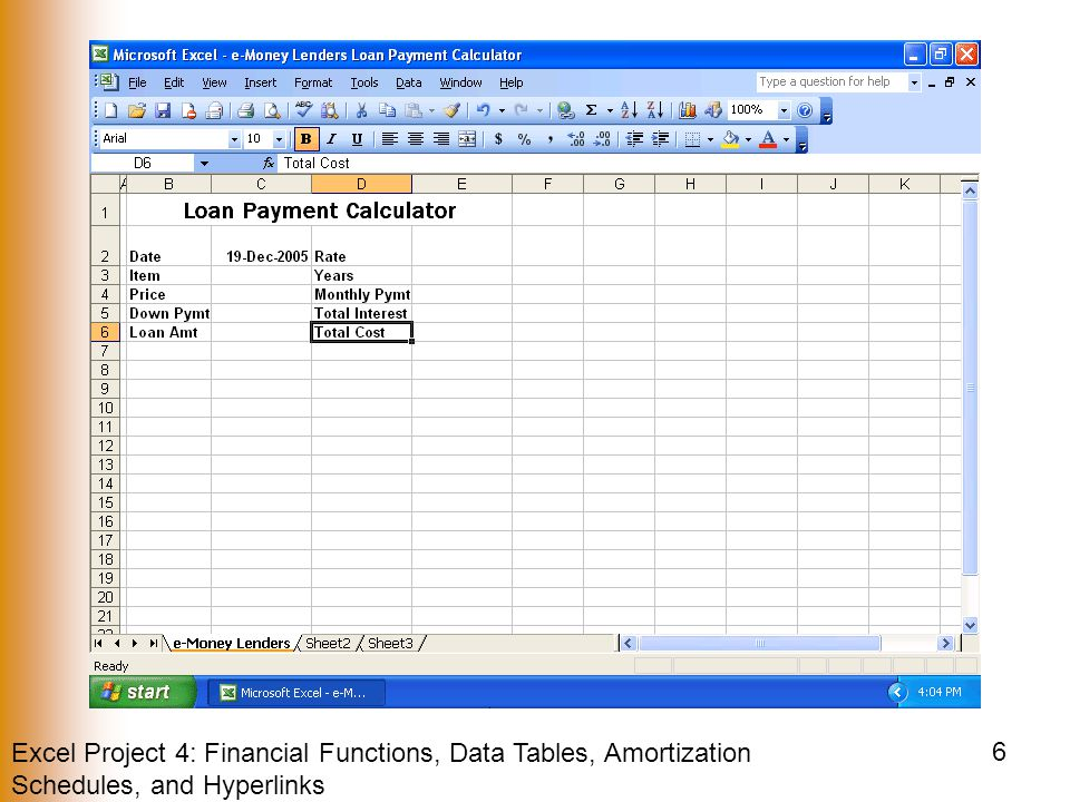 Excel Project 4: Financial Functions, Data Tables, Amortization Schedules, and Hyperlinks 6