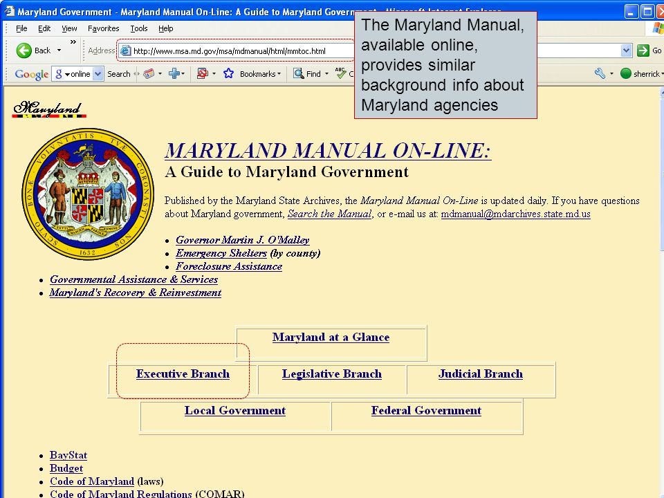 The Maryland Manual, available online, provides similar background info about Maryland agencies