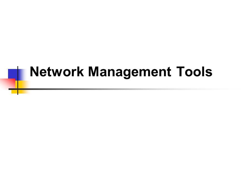 Network Discovery Find the networks to be managed with their interconnections Given a network, find the networks which directly connect with it.