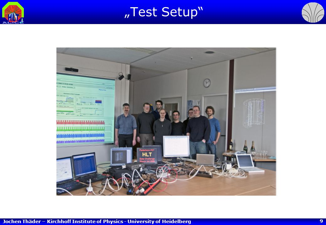Jochen Thäder – Kirchhoff Institute of Physics - University of Heidelberg 10 Clusterfinder Benchmarks (CFB) pp – Events 14 TeV, 0.5 T Number of Events: 1200 Iterations: 100 TestBench: SimpleComponentWrapper TestNodes: –HD ClusterNodes e304, e307 (PIII, 733 MHz) –HD ClusterNodes e106, e107 (PIII, 800 MHz) –HD GatewayNode alfa (PIII, 1.0 GHz) –HD ClusterNode eh001 (Opteron, 1.6 GHz) –CERN ClusterNode eh000 (Opteron, 1.8 GHz)