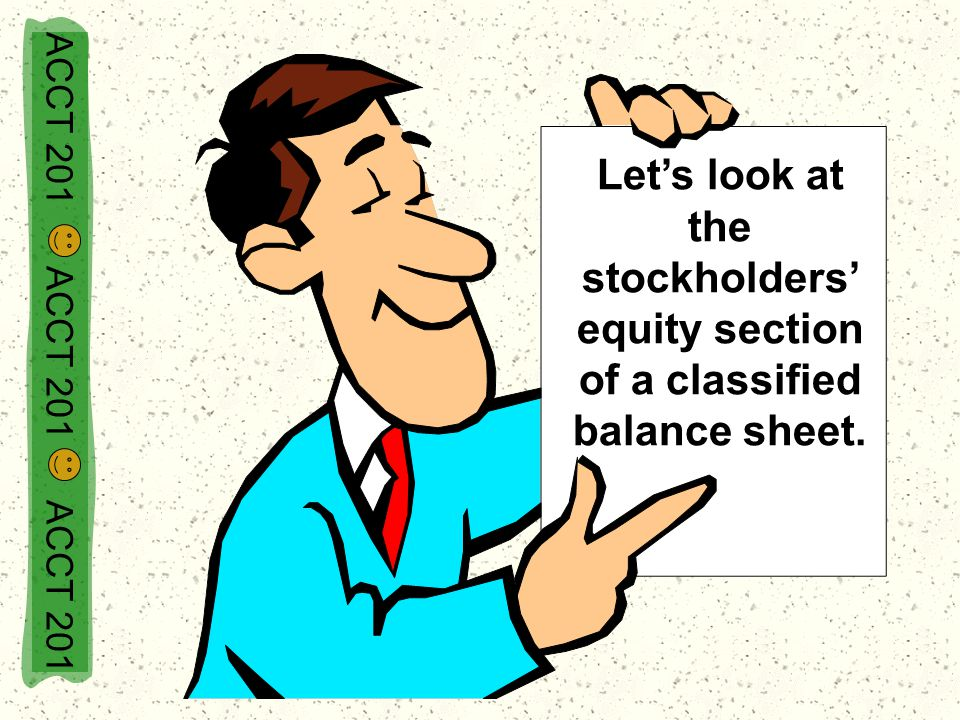 Let's look at the stockholders' equity section of a classified balance sheet.