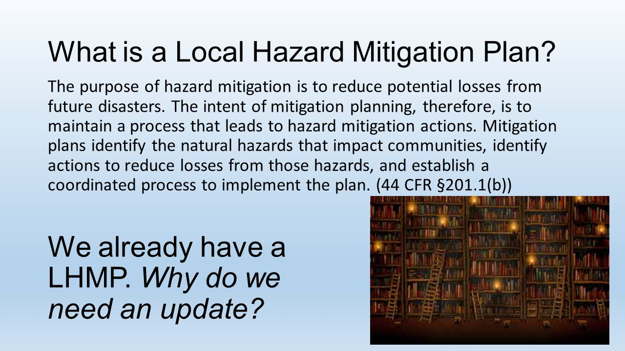 What is a Local Hazard Mitigation Plan.