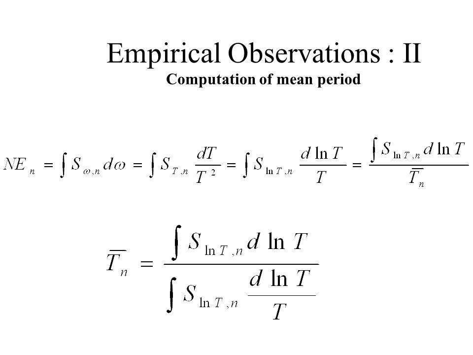 Empirical Observations : II Computation of mean period