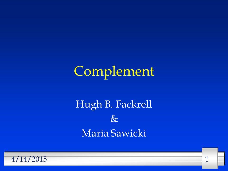 114/14/2015 Complement Hugh B. Fackrell & Maria Sawicki