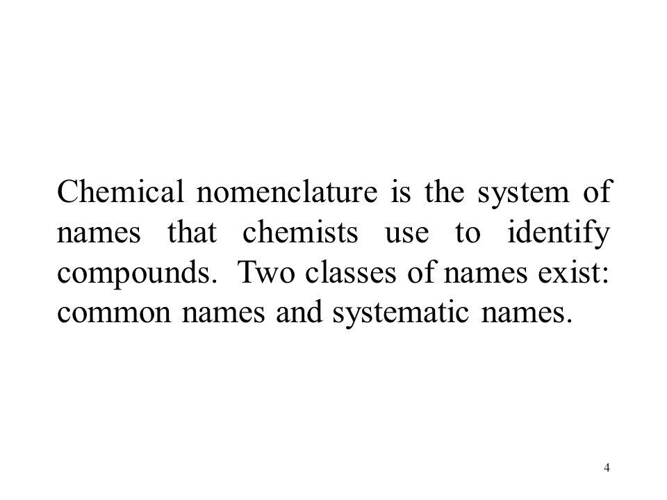 55 Compound Name sodium phosphide Na 3 P nonmetal stem name of metal
