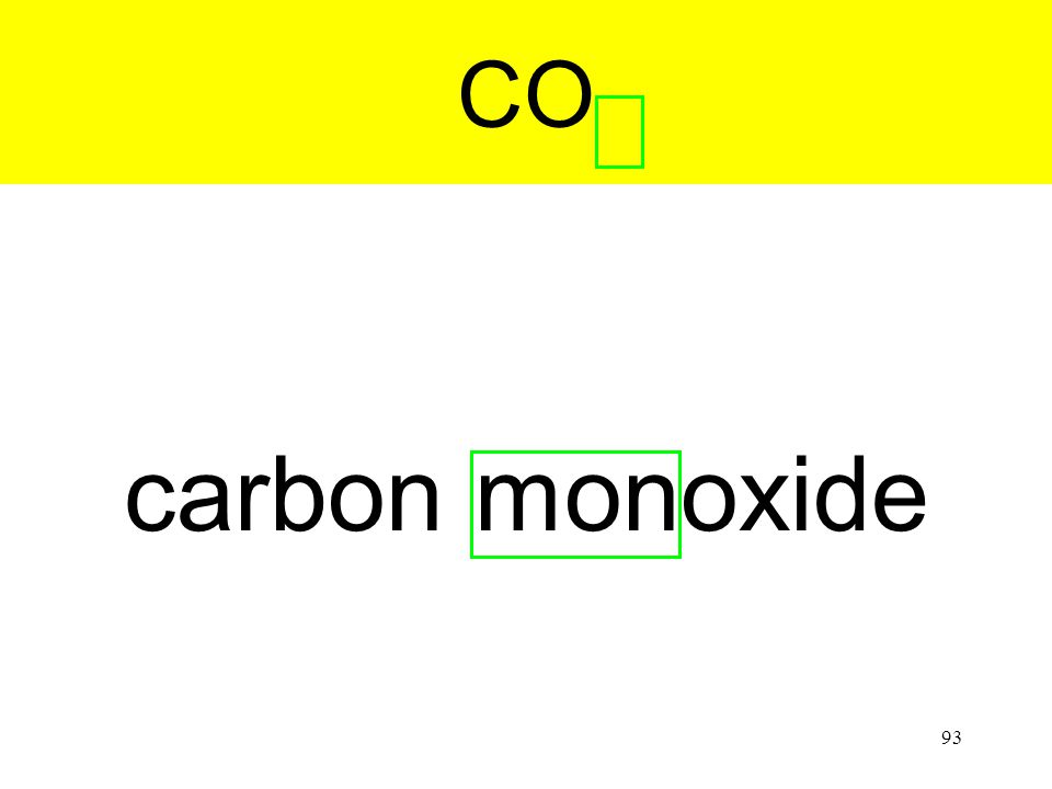 93 carbon monoxide CO