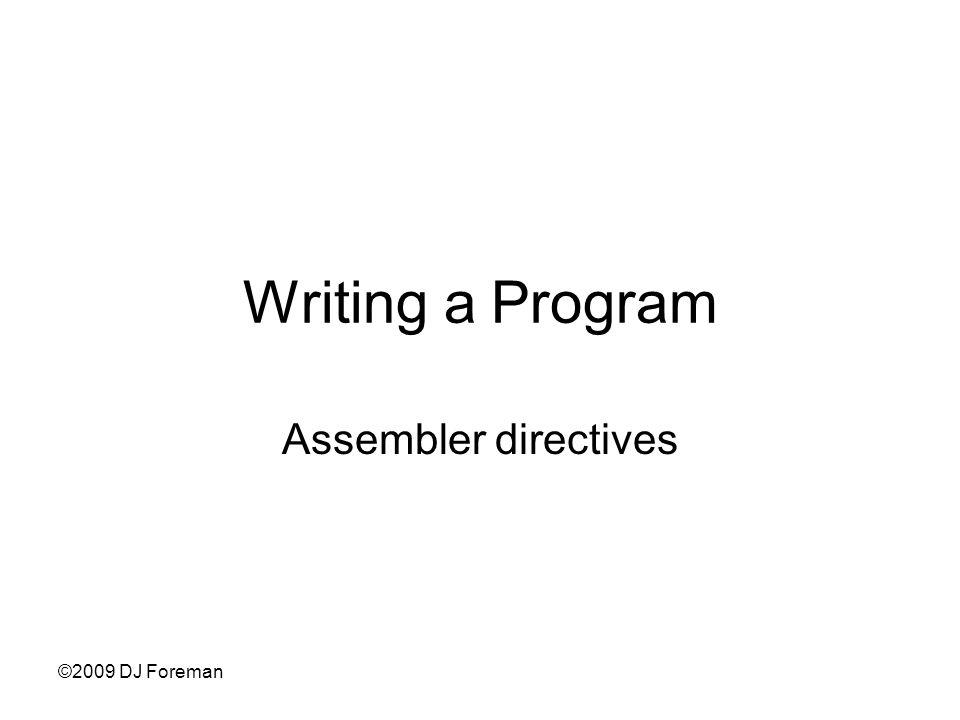 Writing a Program Assembler directives