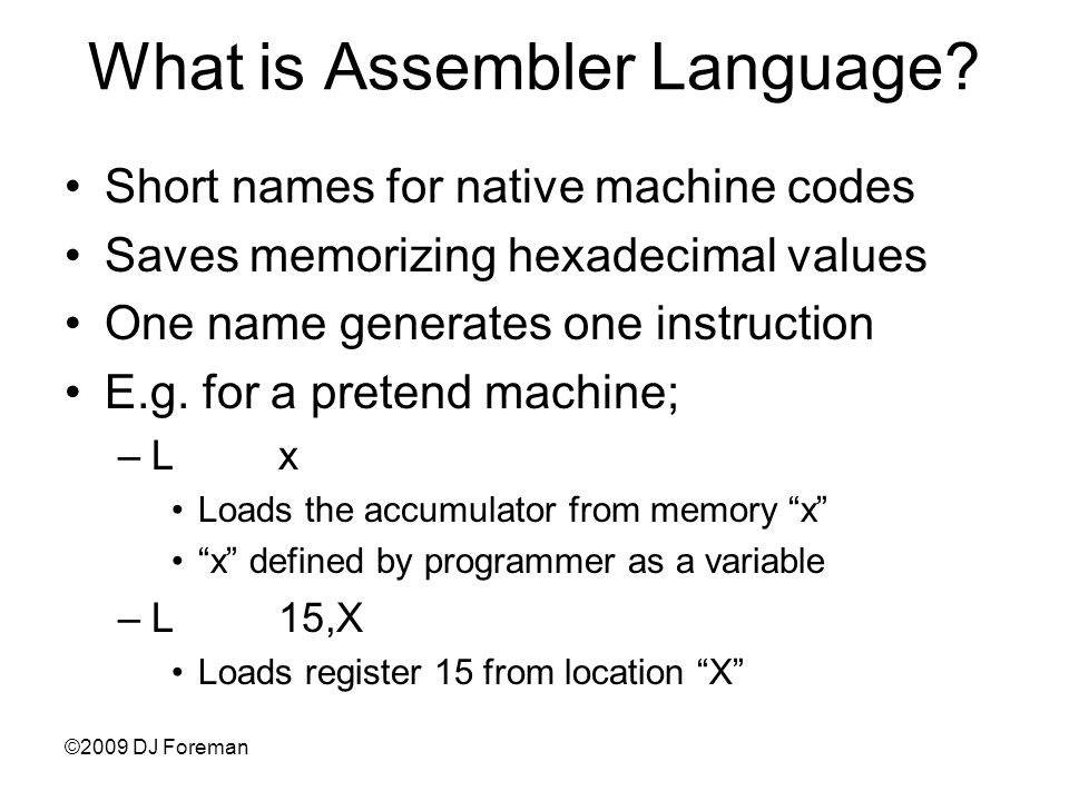 What is Assembler Language.