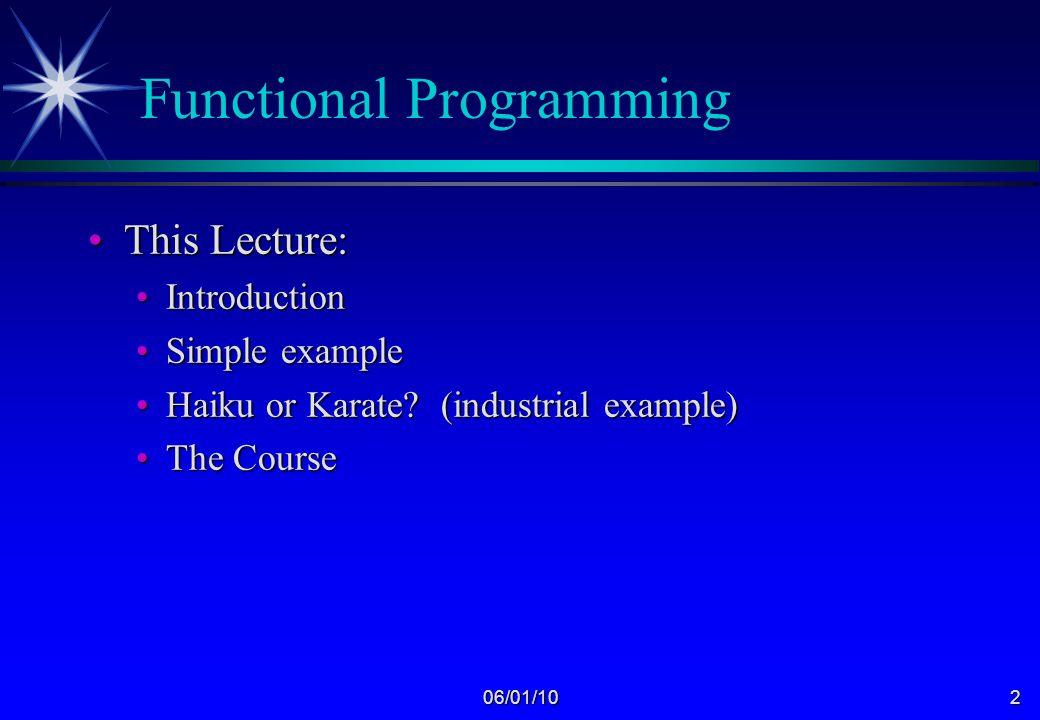 06/01/101 Functional Programming GC16 / 3011 Chris Clack