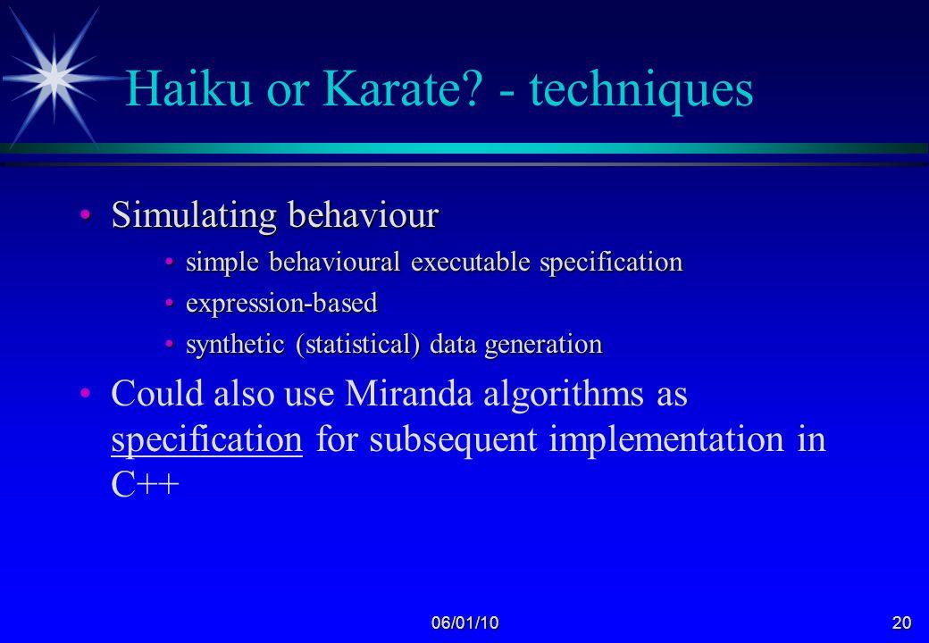 06/01/1019 Haiku or Karate.