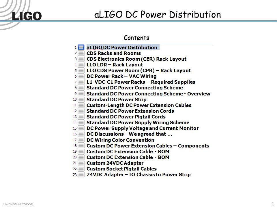 LIGO-G1000552-V8 1 aLIGO DC Power Distribution Contents