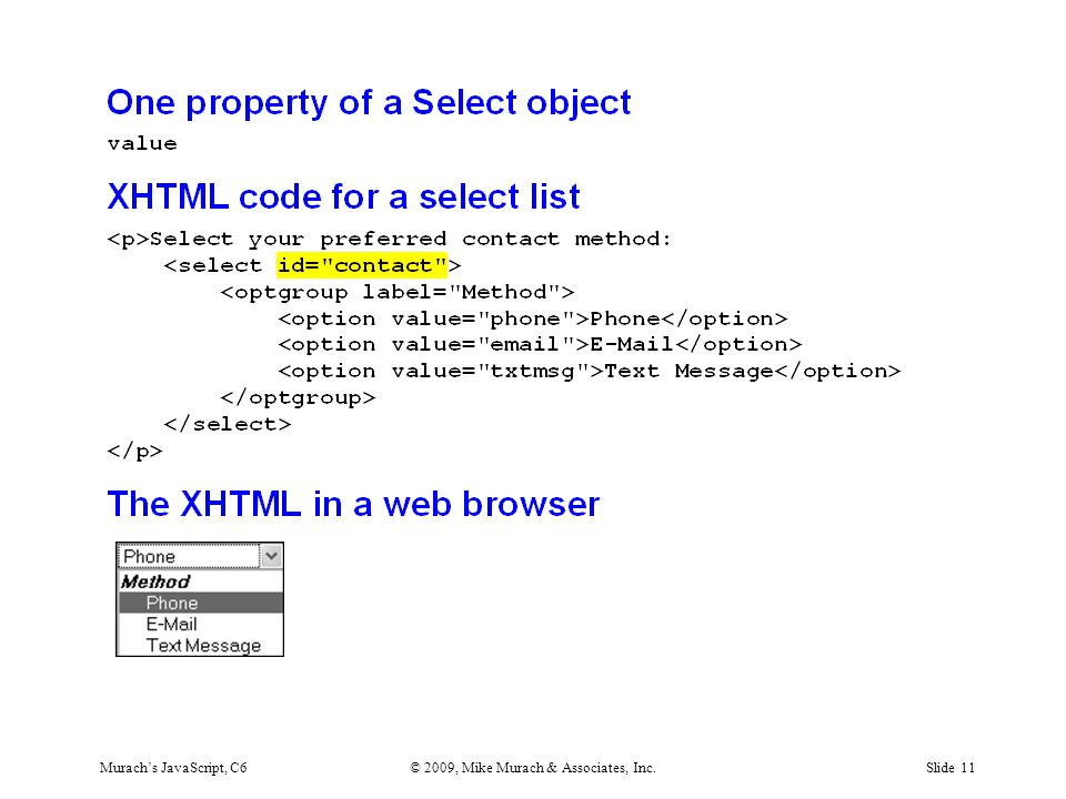 Murach's JavaScript, C6© 2009, Mike Murach & Associates, Inc.Slide 11