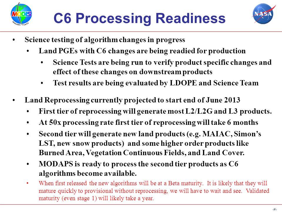 5 MODAPS C6 and Beyond Ed Masuoka NASA GSFC MODIS Science Team Meeting April 15-17, 2013