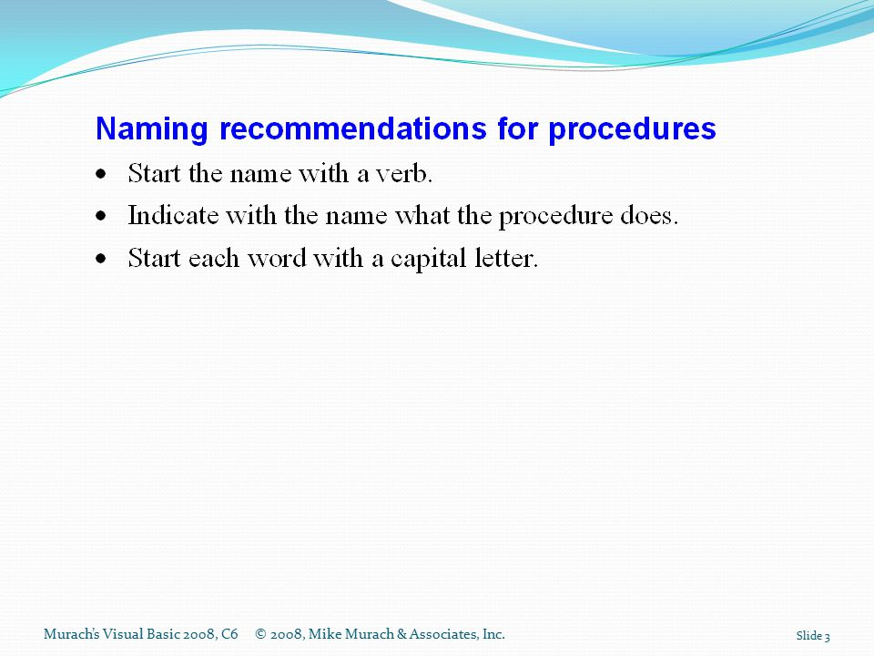Murach's Visual Basic 2008, C6© 2008, Mike Murach & Associates, Inc. Slide 3