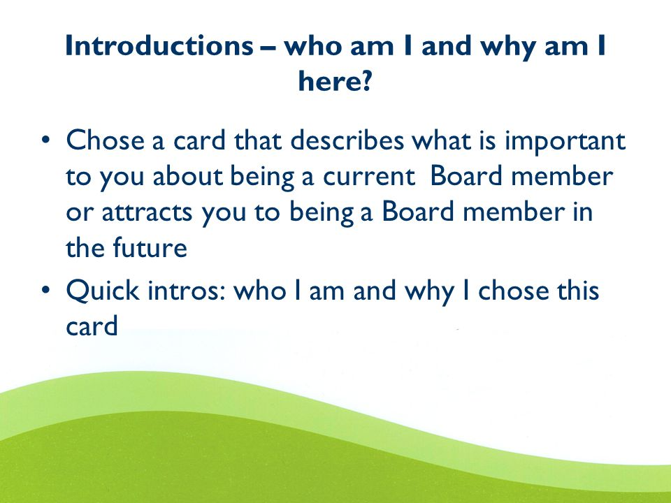 Introductions – who am I and why am I here.