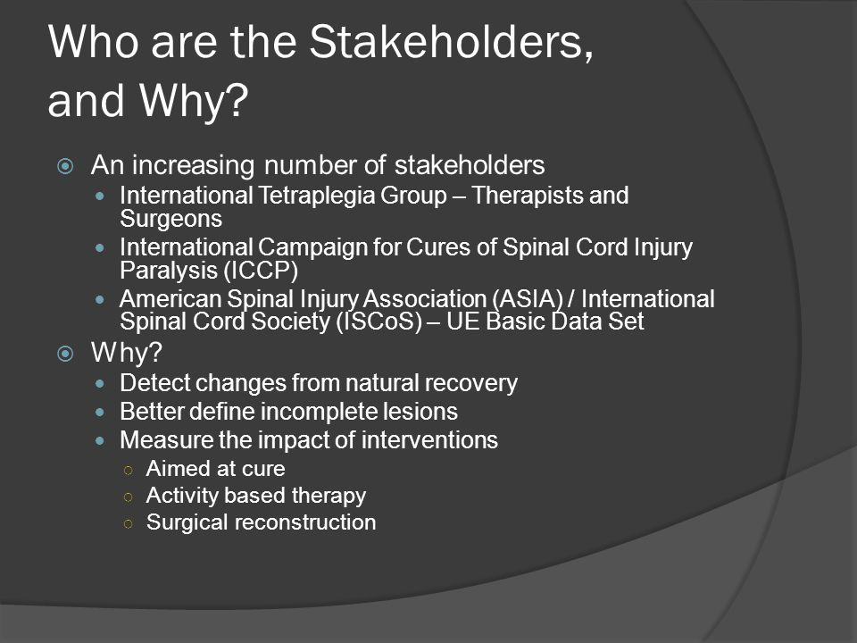 Who are the Stakeholders, and Why.
