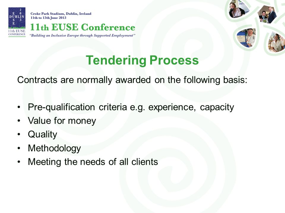 Tendering Process Contracts are normally awarded on the following basis: Pre-qualification criteria e.g.