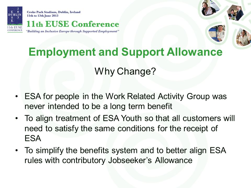 Employment and Support Allowance Why Change.