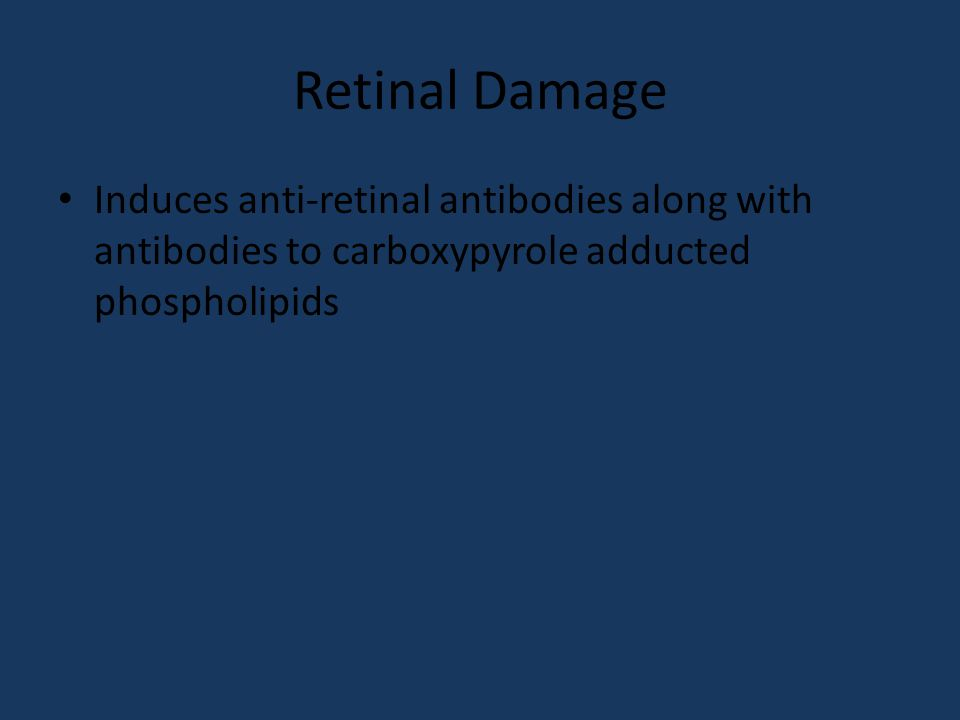 Retinal Damage Induces anti-retinal antibodies along with antibodies to carboxypyrole adducted phospholipids