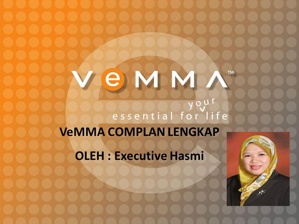 VeMMA COMPLAN LENGKAP OLEH : Executive Hasmi