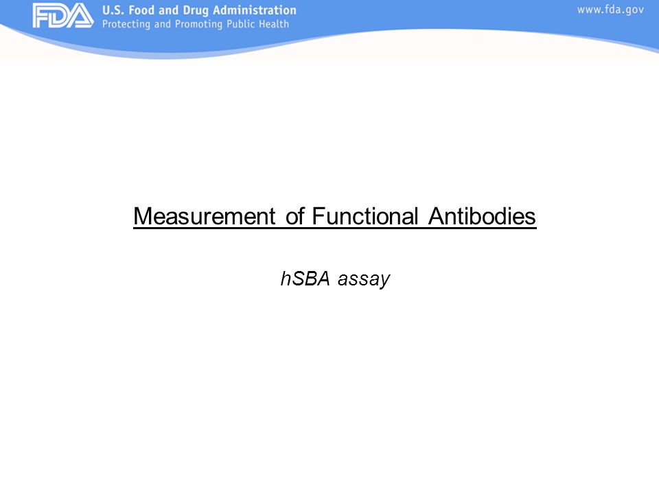 Measurement of Functional Antibodies hSBA assay