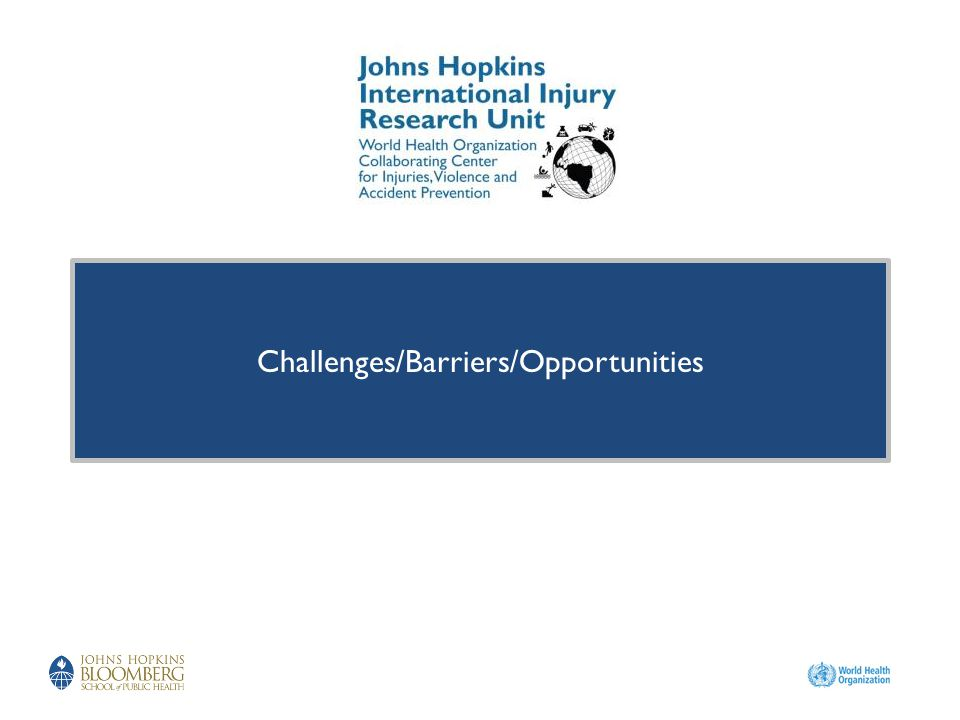 Challenges/Barriers/Opportunities