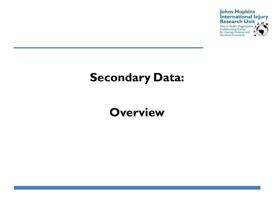 Secondary Data: Overview