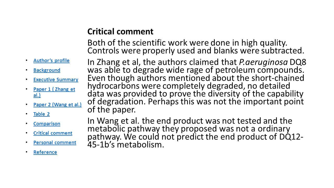 Critical comment Both of the scientific work were done in high quality.