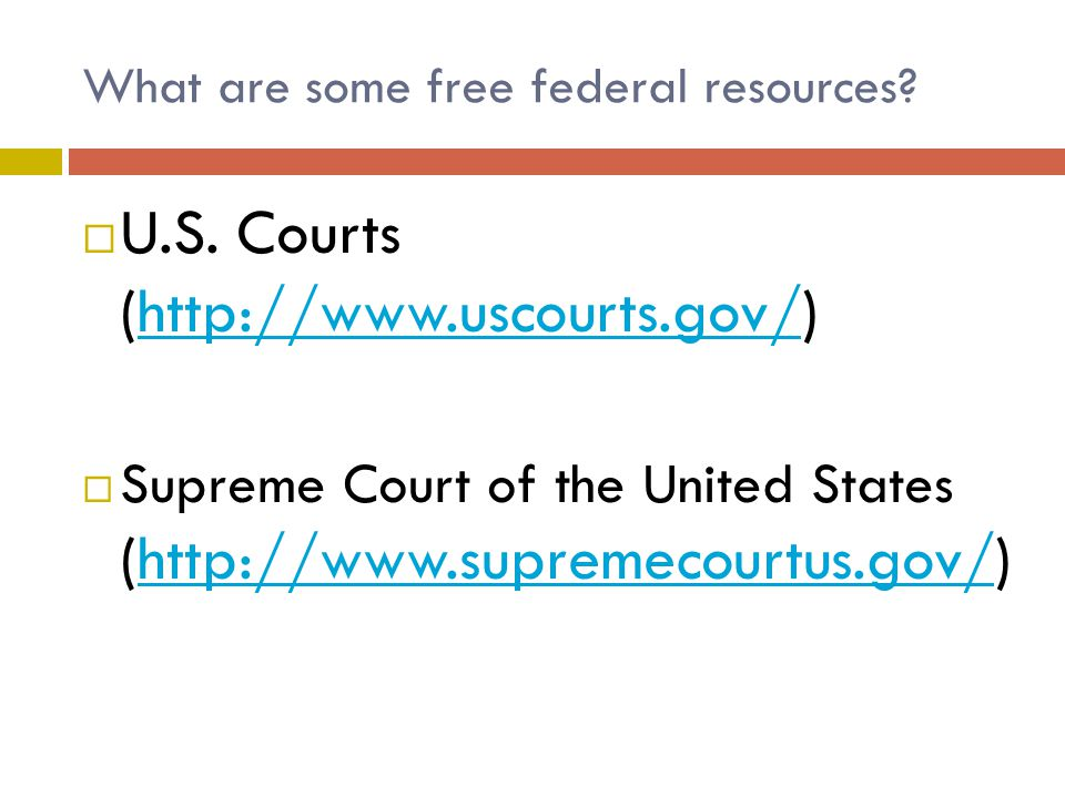 What are some free federal resources.  U.S.