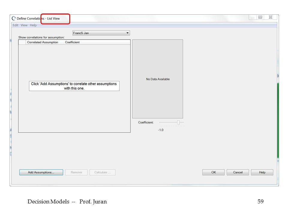 Decision Models -- Prof. Juran59