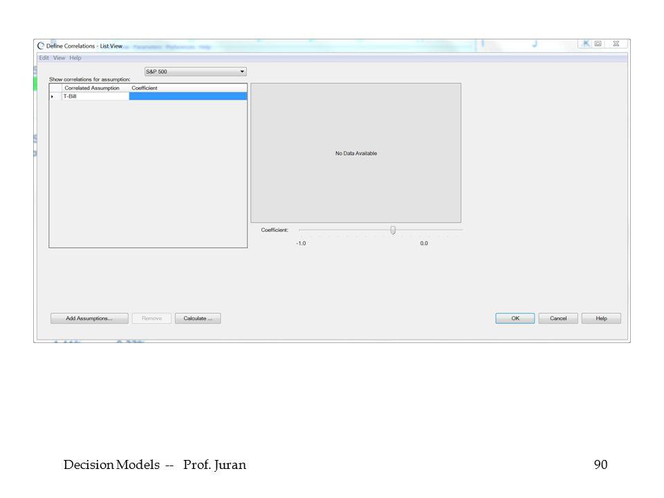 Decision Models -- Prof. Juran90