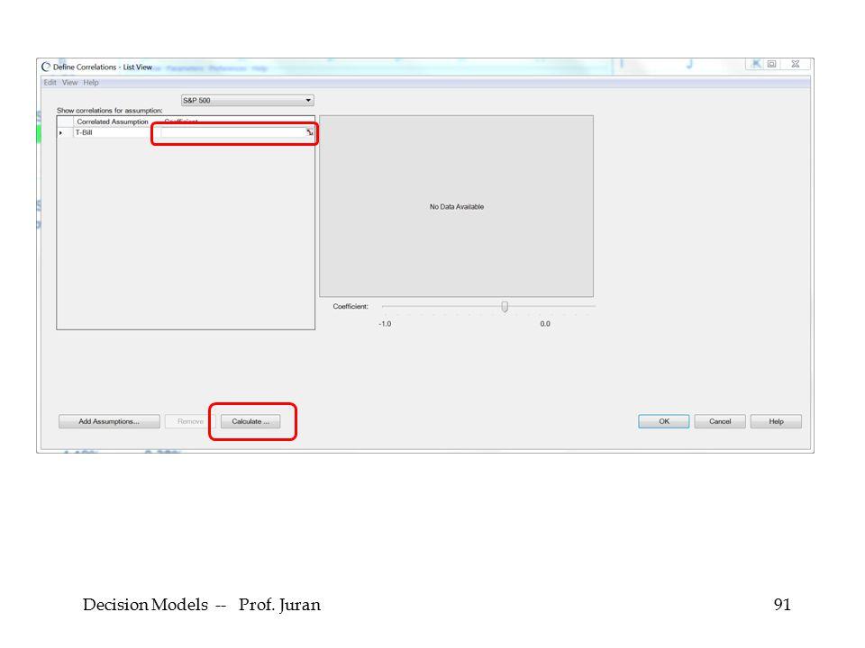 Decision Models -- Prof. Juran91