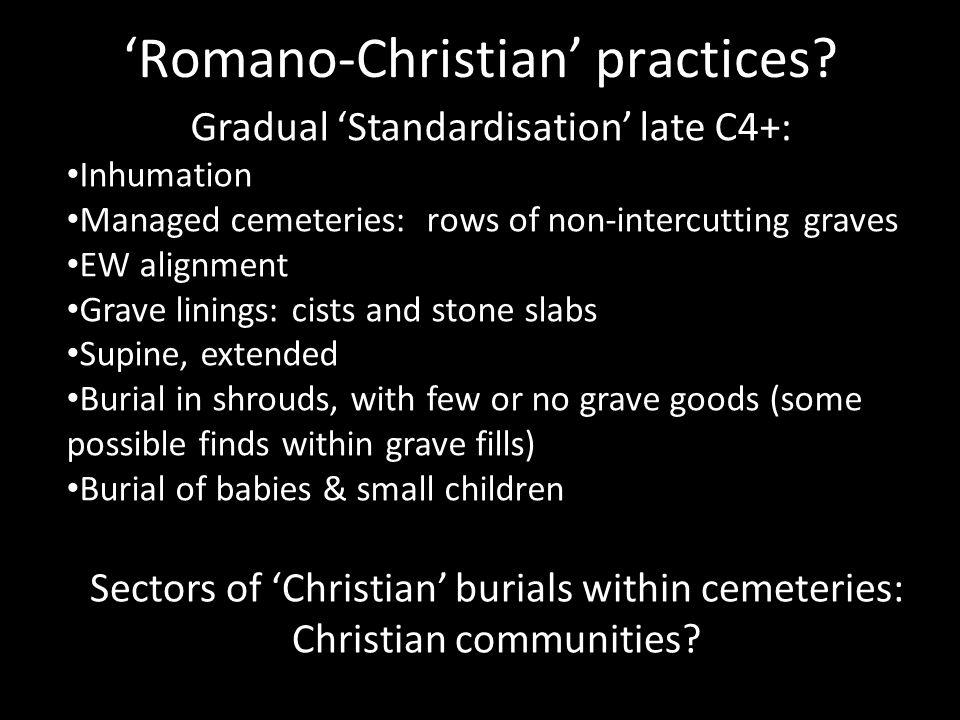 'Romano-Christian' practices.