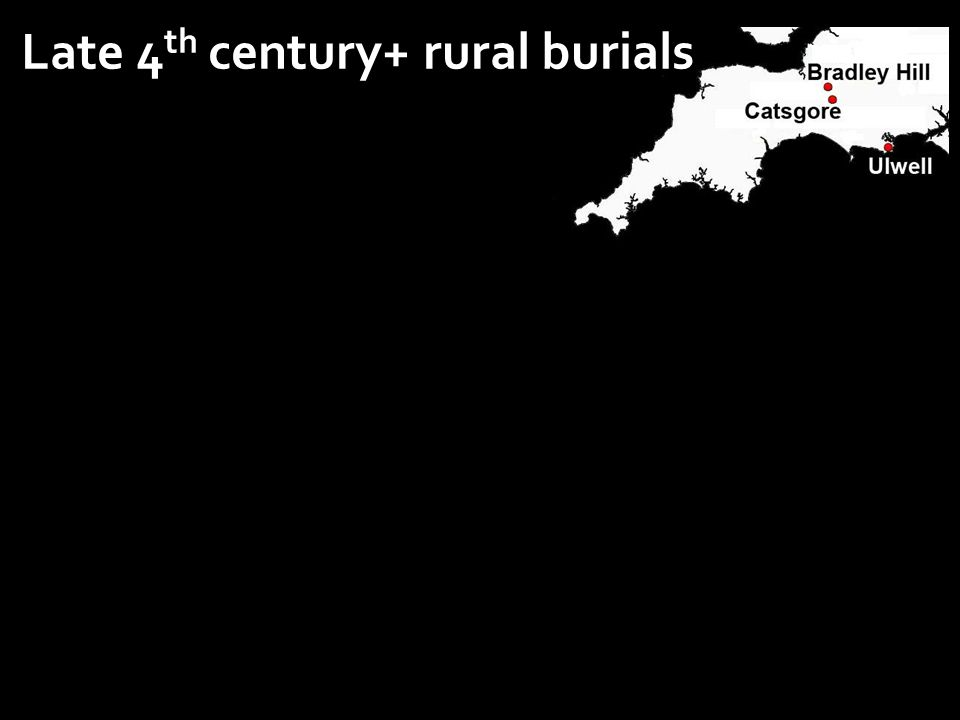 Late 4 th century+ rural burials