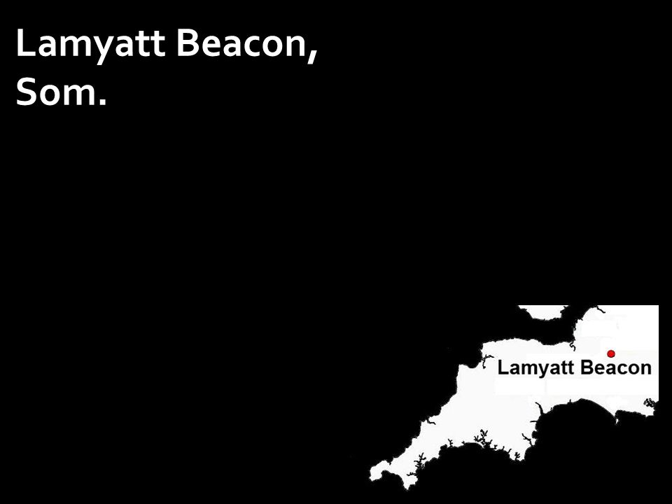 Lamyatt Beacon, Som.
