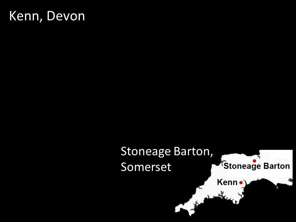 Kenn, Devon Stoneage Barton, Somerset