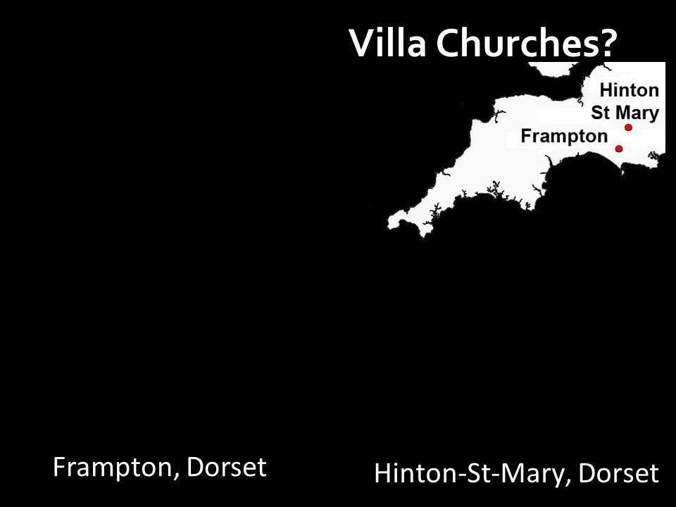 Villa Churches Hinton-St-Mary, Dorset Frampton, Dorset