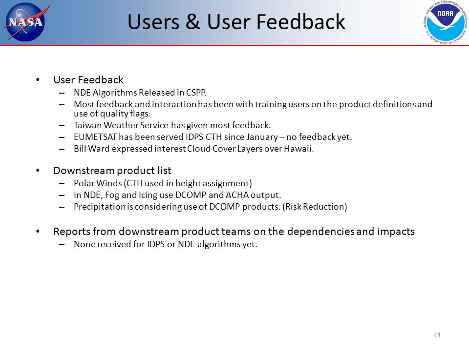 Users & User Feedback User Feedback – NDE Algorithms Released in CSPP.