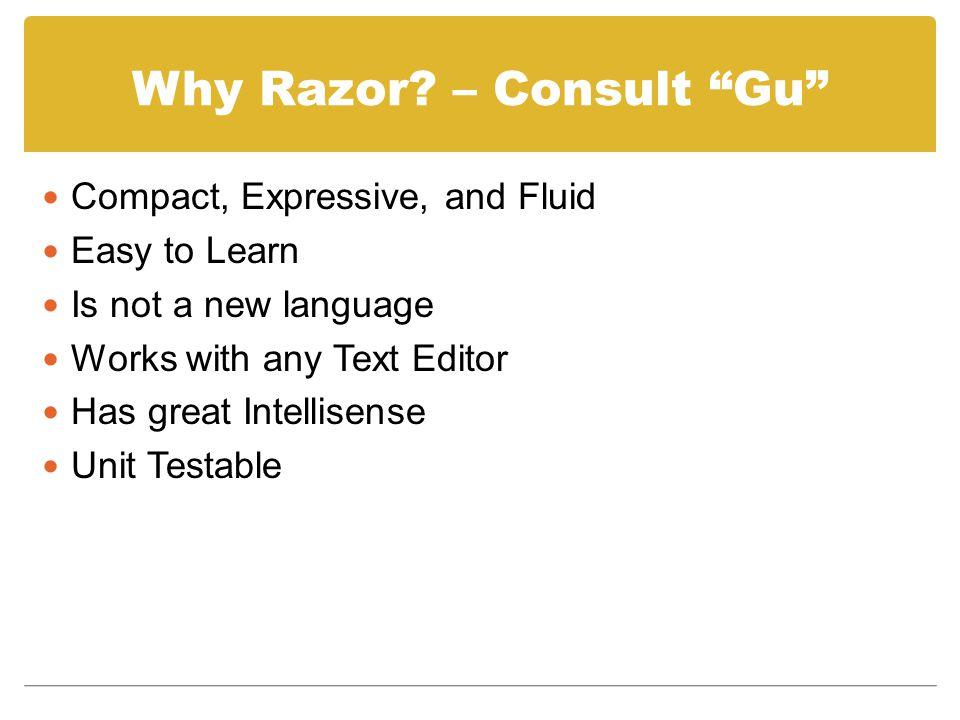 Why Razor.