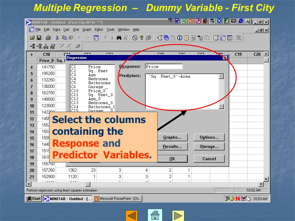 Select the columns containing the Response and Predictor Variables. Multiple Regression – Dummy Variable - First City