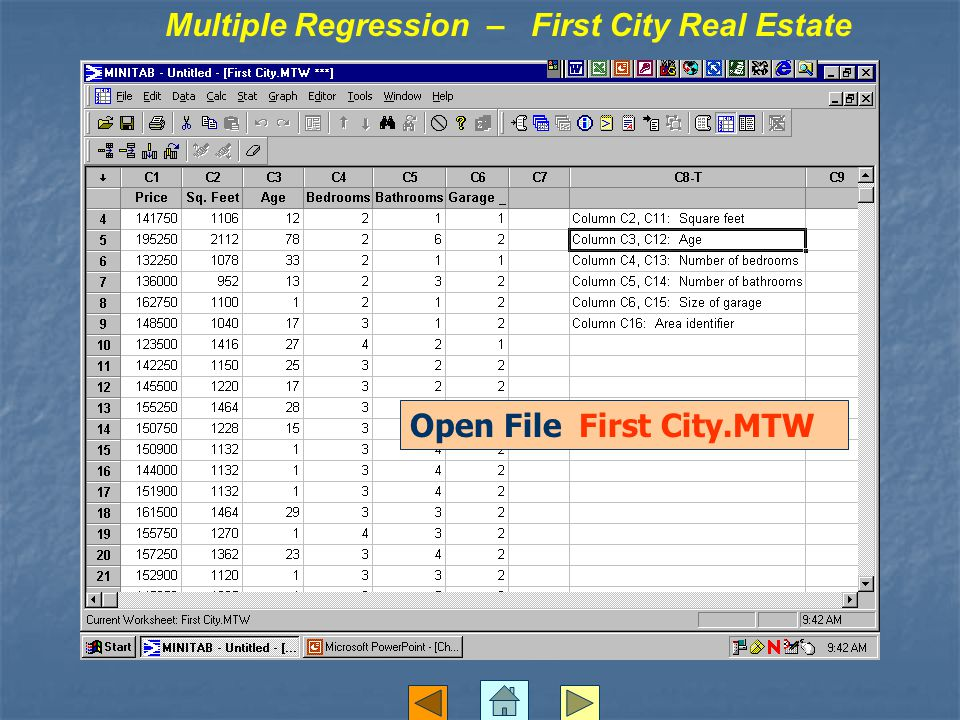 Open File First City.MTW Multiple Regression – First City Real Estate