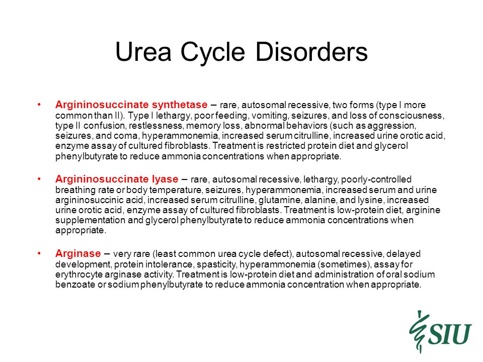 Urea Cycle Disorders Argininosuccinate synthetase – rare, autosomal recessive, two forms (type I more common than II).