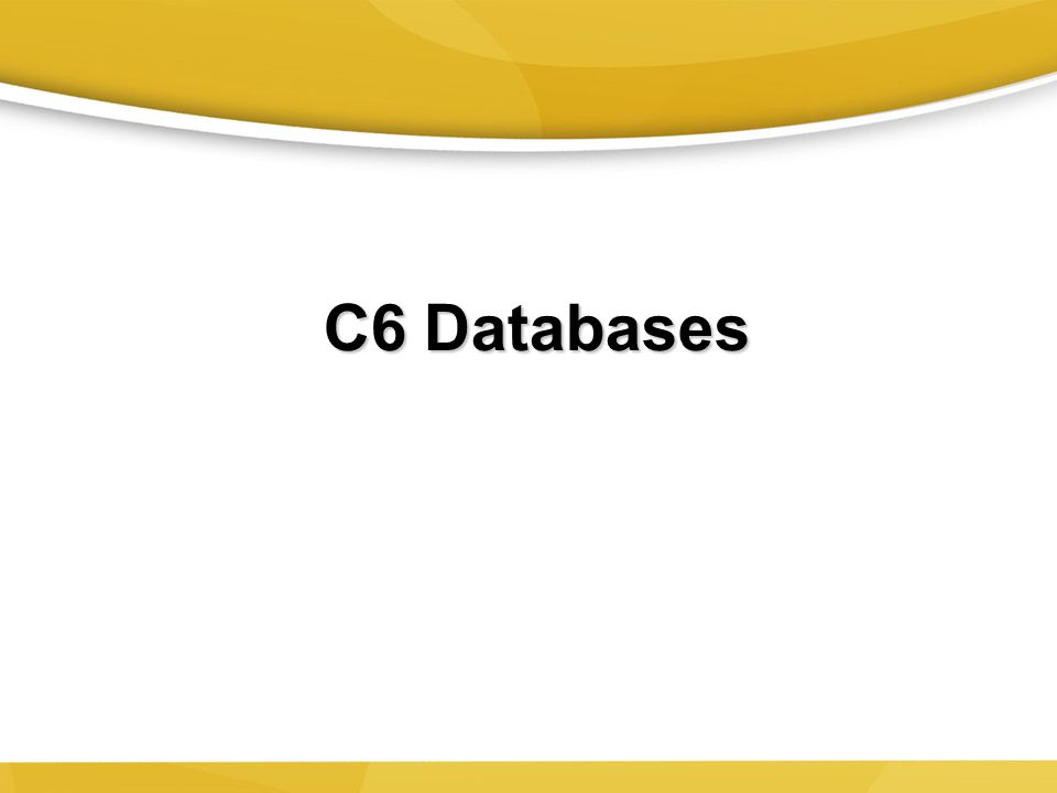 6-18 The Database Approach to Data Management