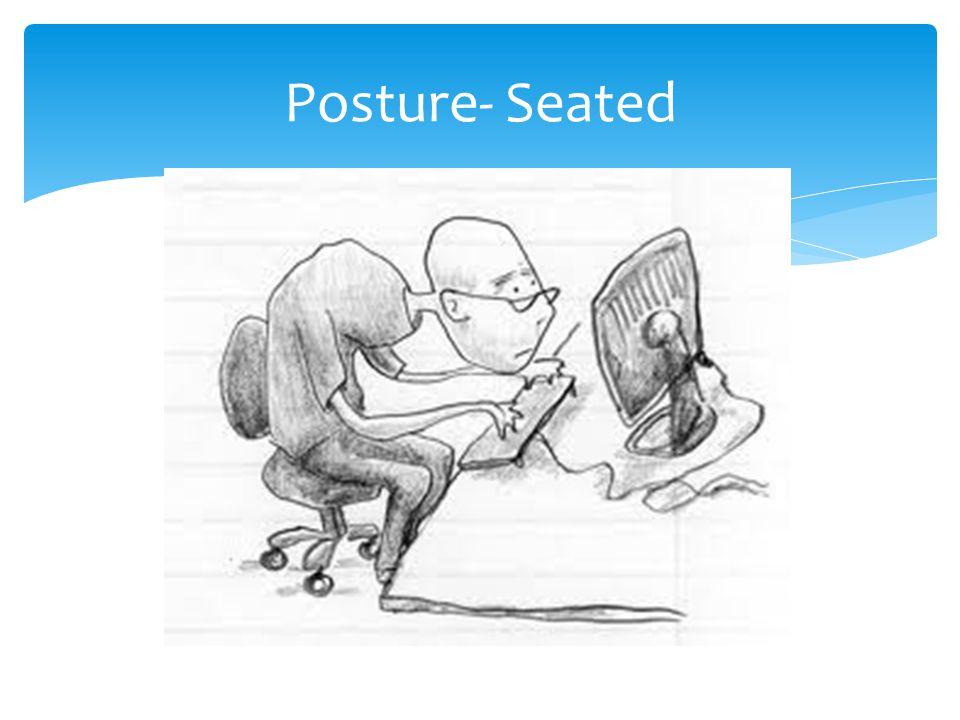 Posture- Seated