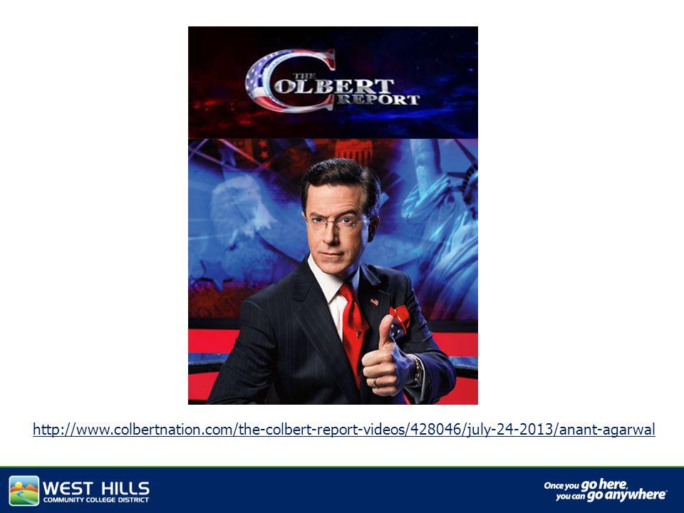 http://www.colbertnation.com/the-colbert-report-videos/428046/july-24-2013/anant-agarwal