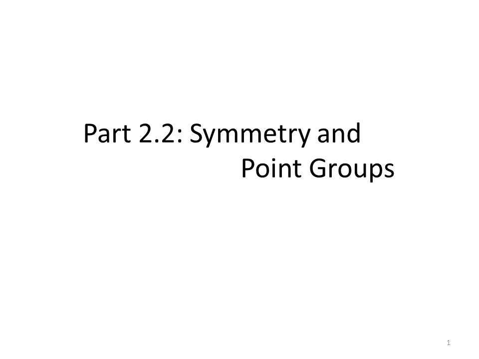 Improper Rotation (S n ) S n m : apply a C n rotation then reflection m times n = even 22